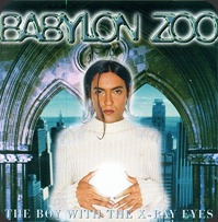 Babylon Zoo - The Boy With The X-Ray Eyes
